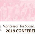 Montessori for Social Justice 2019 in Portland
